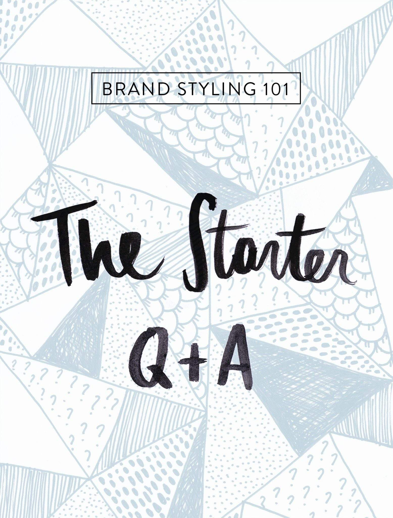 FEATURED-Brand-styling-101-starter-Q-A-lowres