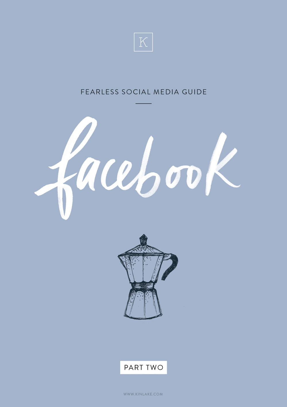 Fearless-social-media-tips-guide-facebook-kinlake-02