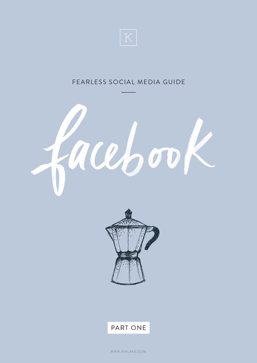 Fearless-social-media-tips-guide-facebook-kinlake-02